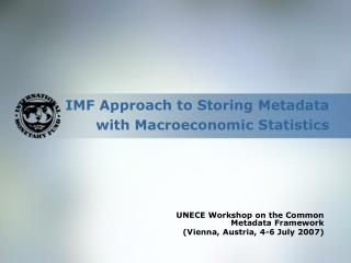 IMF Approach to Storing Metadata with Macroeconomic Statistics