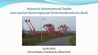 Infosessie Gemeenteraad Zwolle over overlast Bovenregionaal Onderhoudscentrum Boels
