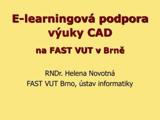 E-learningová podpora  výuky CAD na FAST VUT vBrně