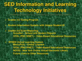 SED Information and Learning Technology Initiatives