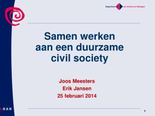 Samen werken  aan een duurzame  civil society