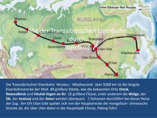 Mit der Transsibirischen Eisenbahn durch  Russland