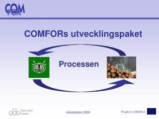 COMFORs utvecklingspaket