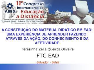 Teresinha Zélia Queiroz Oliveira FTC EAD