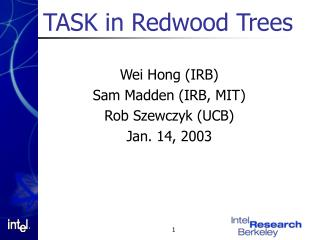 TASK in Redwood Trees