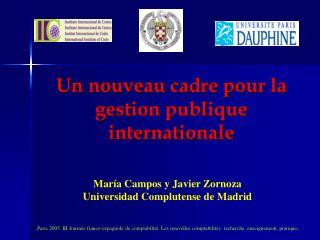 Paris 2005. III Journ e franco-espagnole de comptabilit . Les nouvelles comptabilit s :recherche, enseignement, pratique
