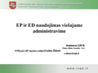 EP ir ED naudojimas viešajame administravime