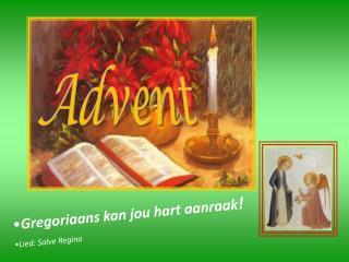 Gregoriaans kan jou hart aanraak ! Lied: Salve Regina