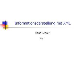 Informationsdarstellung mit XML
