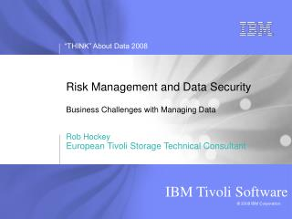 Risk Management and Data Security Business Challenges with Managing Data