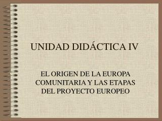 UNIDAD DIDÁCTICA IV