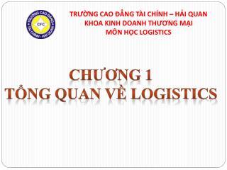 Ch??ng  1 T?ng quan v?  logistics