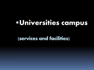 (services and facilities)