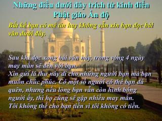 Những điều dưới đây trích từ kinh điển Phật giáo Ấn độ