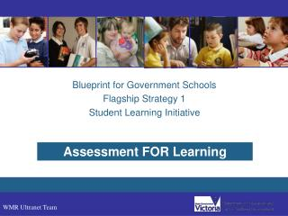 Blueprint for Government Schools Flagship Strategy 1 Student Learning Initiative
