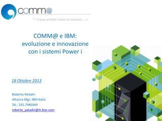 COMM@  e IBM: evoluzione e innovazione con i sistemi  Power  i