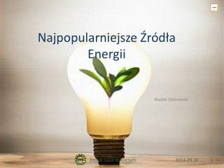 Najpopularniejsze Źródła Energii