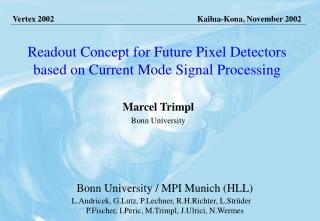 Readout Concept for Future Pixel Detectors based on Current Mode Signal Processing