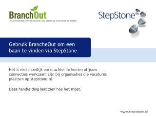 Gebruik BrancheOut om een baan te vinden via StepStone