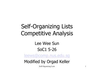 Self-Organizing Lists Competitive Analysis