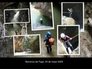 Barranco de Fago, 24 de mayo 2009