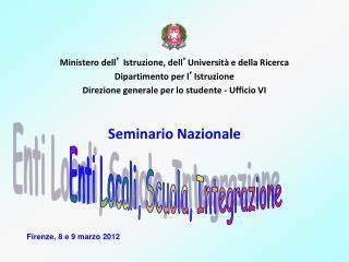 Ministero dell '  Istruzione, dell ' Università e della Ricerca  Dipartimento per l ' Istruzione