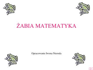 ŻABIA MATEMATYKA