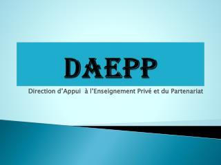 Direction d�Appui  � l�Enseignement Priv� et du Partenariat
