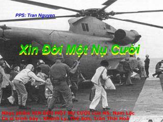 Nhạc phẩm XIN ĐỜI MỘT NỤ CƯỜI của NS. Nam Lộc Ca sĩ trình bày : Khánh Ly, Thế Sơn, Trần Thái Hoà