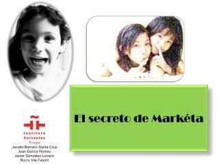 El secreto de  Markéta