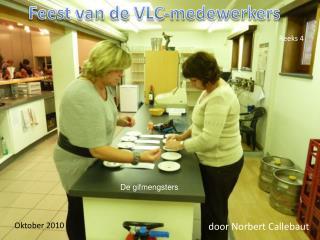 Feest van de  VLC-medewerkers