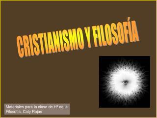 CRISTIANISMO Y FILOSOF�A
