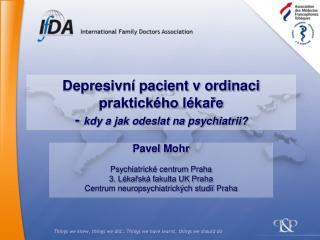 Depresivní pacient v ordinaci praktického lékaře -  kdy a jak odeslat na psychiatrii?