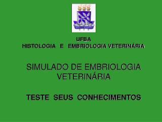 SIMULADO DE EMBRIOLOGIA VETERINÁRIA