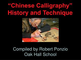 """Chinese Calligraphy"" History and Technique"