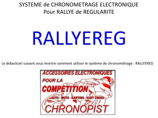 SYSTEME de CHRONOMETRAGE ELECTRONIQUE Pour RALLYE de REGULARITE
