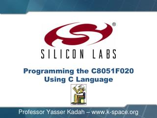 Programming the C8051F020  Using C Language