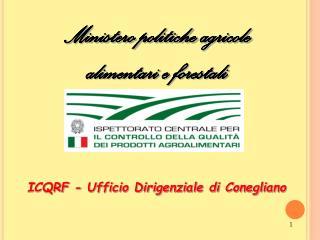 ICQRF - Ufficio Dirigenziale di Conegliano