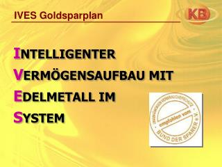 IVES Goldsparplan