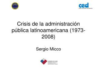 Crisis de la administración pública latinoamericana (1973- 2008)
