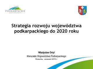 Strategia rozwoju województwa podkarpackiego do 2020 roku