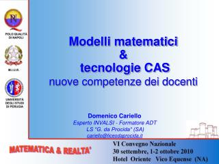 Modelli matematici  &  tecnologie CAS nuove competenze dei docenti