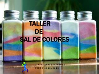 TALLER     DE  sal de colores