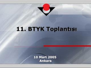 10 Mart 2005  Ankara