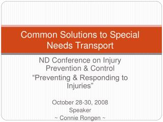Common Solutions to Special Needs Transport