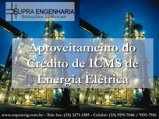 Aproveitamento do Crédito de ICMS de Energia Elétrica