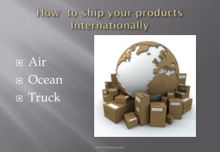 How  to ship your products Internationally