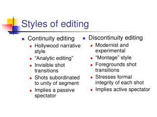 Styles of editing