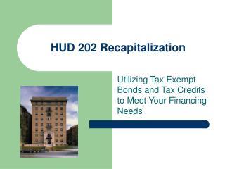 HUD 202 Recapitalization