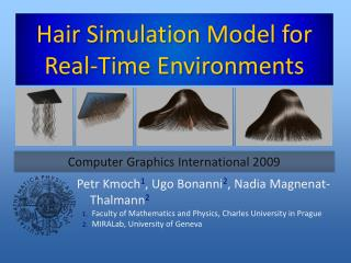 Hair Simulation Model for Real-Time Environments